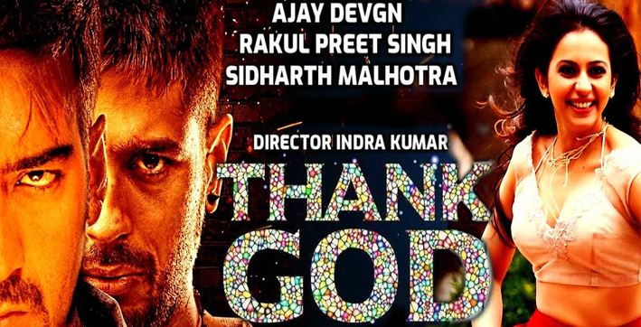 ajay devgn sidharth malhotra rakul preet singh starrer thank god goes on floors