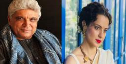 Be Present on Next Date or Face Warrant: Mumbai Court Warns Kangana Ranaut  in Javed Akhtar